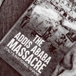 Italy's 1937 Ethiopian Massacre Finally Comes to Light